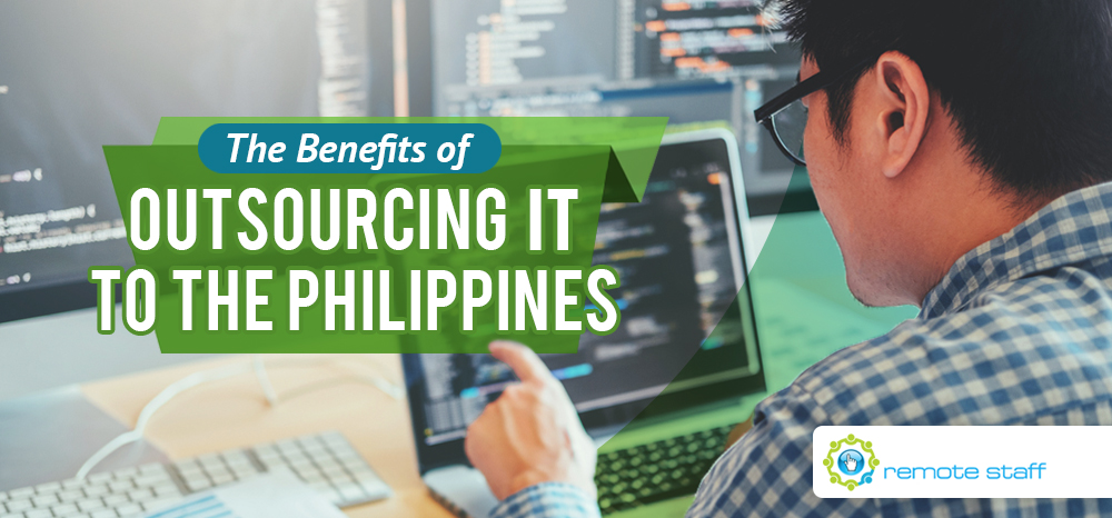 The Benefits of Outsourcing IT to the Philippines