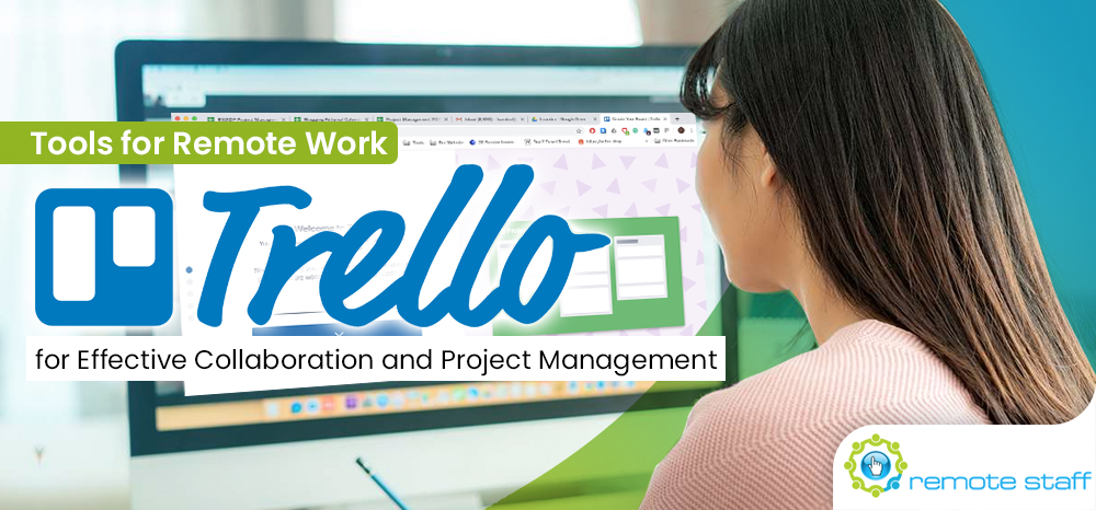 Tools for Remote Work- Trello for Effective Collaboration and Project Management