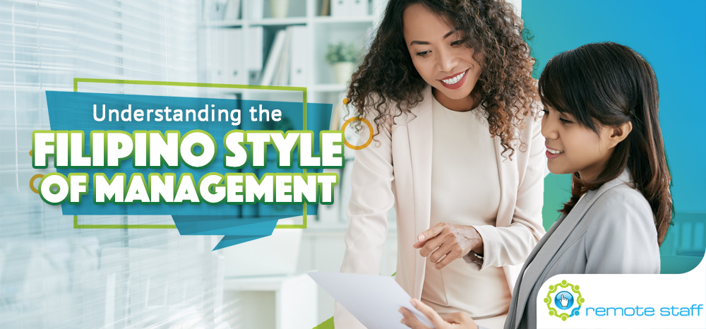 Understanding the Filipino Style of Management