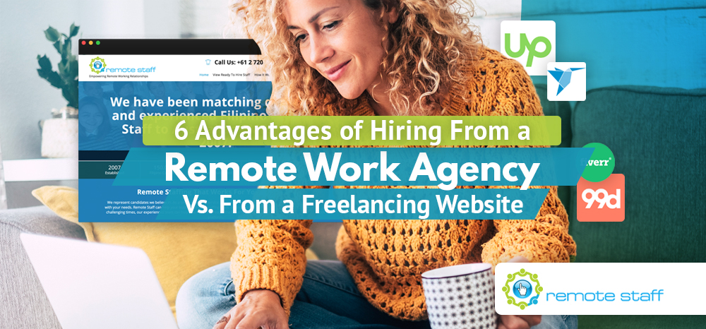 Six-Advantages-Of-Hiring-From-a-Remote-Work-Agency-Vs.-From-a-Freelancing-Website