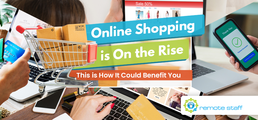 Online Shopping is On the Rise - This is How It Could Benefit You