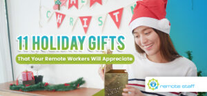 Eleven Holiday Gifts That Your Remote Workers Will Appreciate