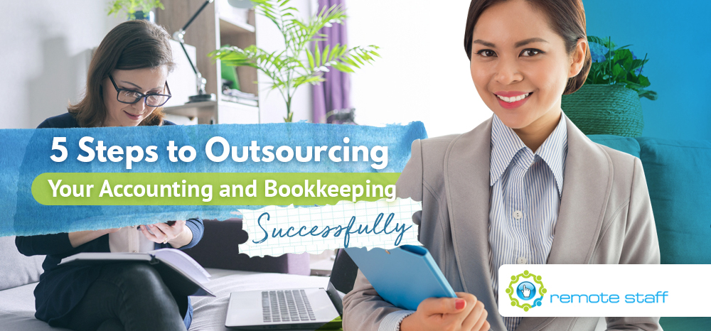 Five Steps to Outsourcing Your Accounting and Bookkeeping Successfully