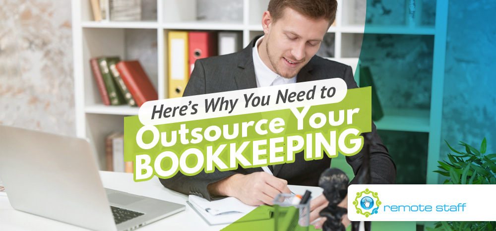 Here_s Why You Need to Outsource Your Bookkeeping