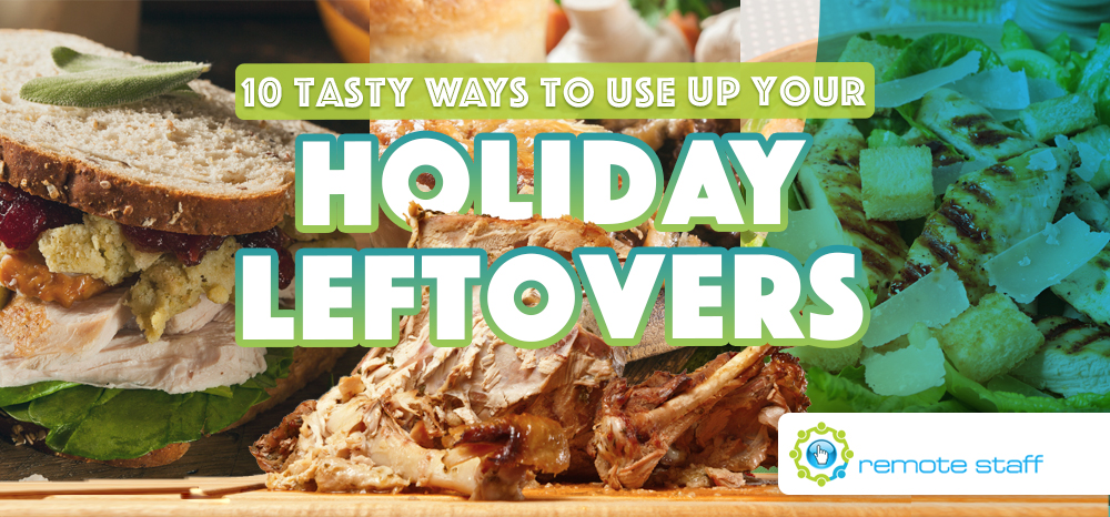Ten Tasty Ways to Use Up Your Holiday Leftovers