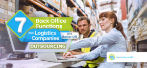Feature - Seven Back Office Functions That Logistics Companies Are Better Off Outsourcing