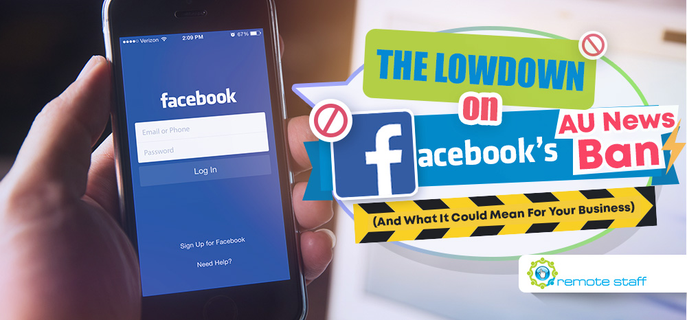Feature - The Lowdown On Facebook_s AU News Ban (And What It Could Mean For Your Business)