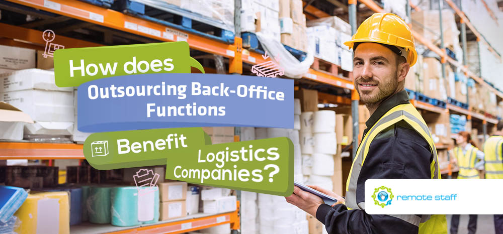 Feature-How Does Outsourcing Back-Office Functions Benefit Logistics Companies