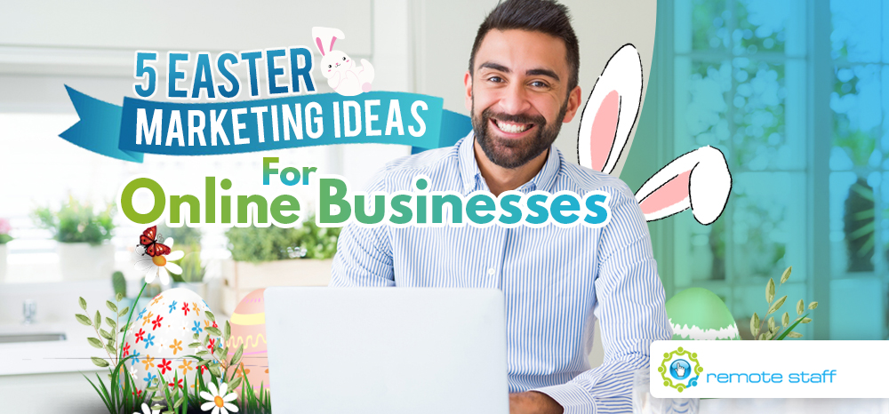 Five Easter Marketing Ideas For Online Businesses
