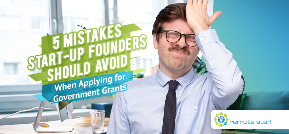 Five Mistakes Start-Up Founders Should Avoid When Applying for Government Grants