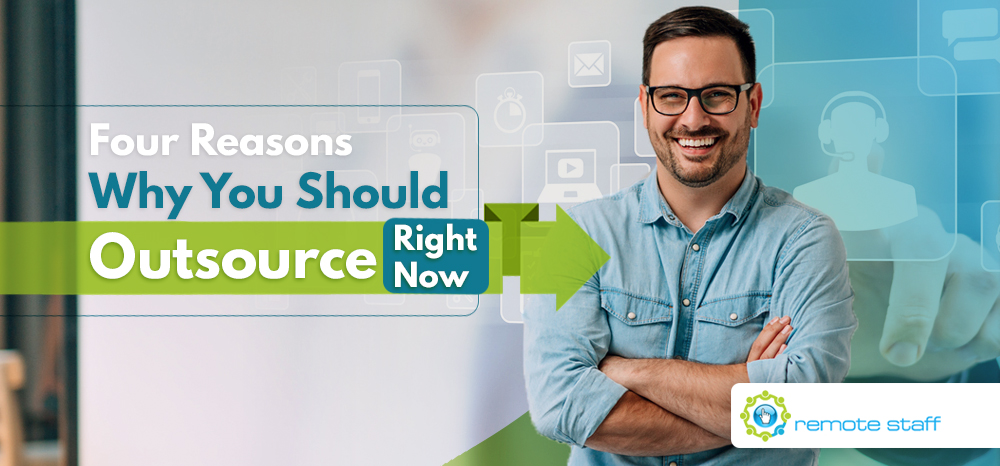 Four-Reasons-Why-You-Should-Outsource-Right-Now