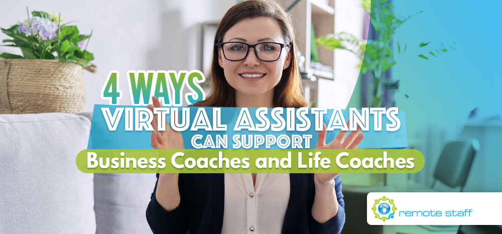 Four-Ways-Virtual-Assistants-Can-Support-Business-Coaches-and-Life-Coaches