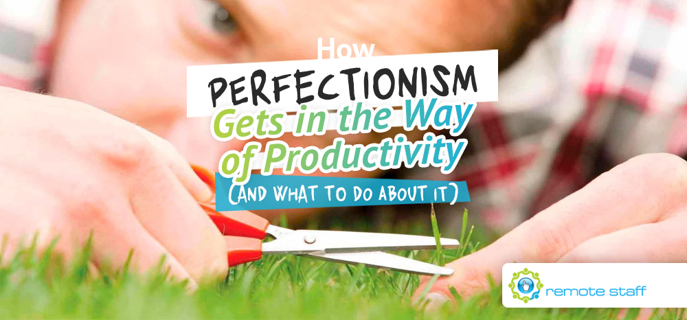 How Perfectionism Gets in the Way of Productivity (And What to Do About It)