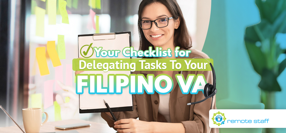 Your Checklist for Delegating Tasks To Your Filipino VA