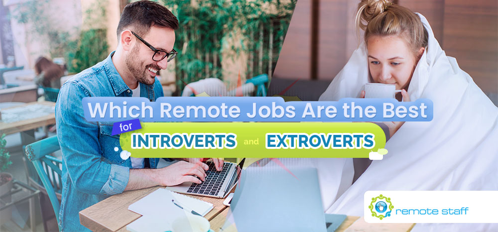 Feature - Which Remote Jobs Are Best for Introverts and Extroverts