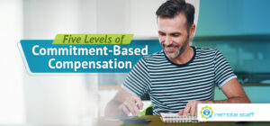 Five Levels of Commitment-Based Compensation