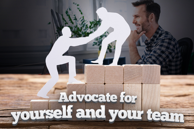 Advocate-for-yourself-and-your-team