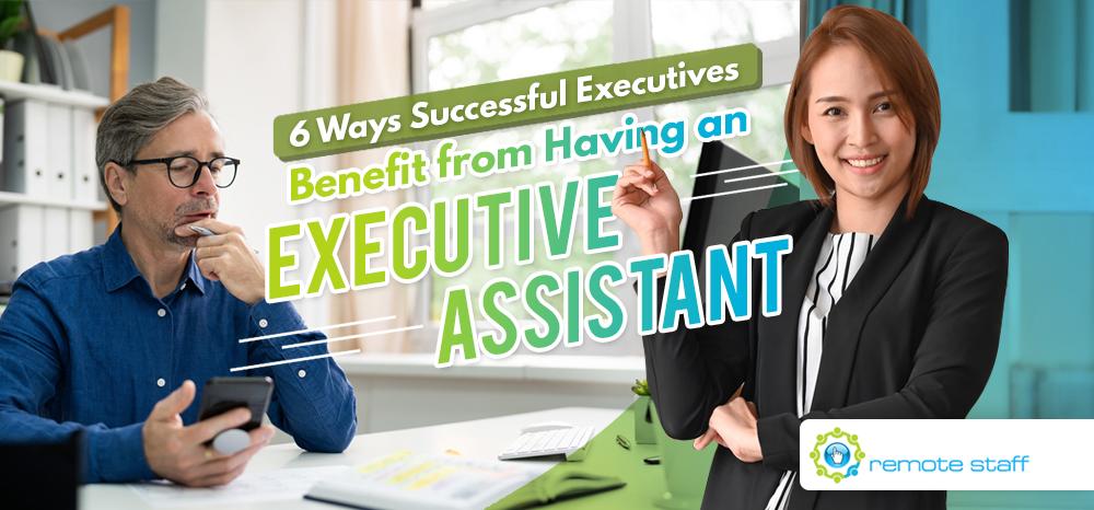 Benefits of Hiring an Executive Assistant