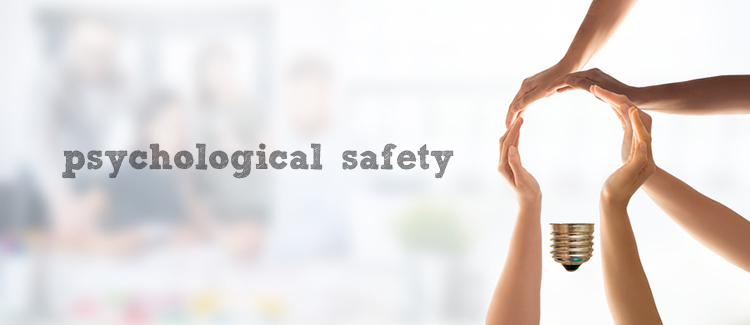 Cultivate-a-sense-of-psychological-safety