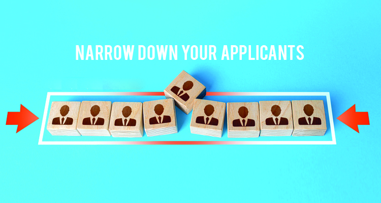 Narrow down your applicants
