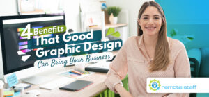 Four Benefits That Good Graphic Design Can Bring Your Business