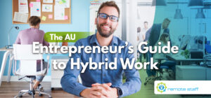 The AU Entrepreneur's Guide to Hybrid Work