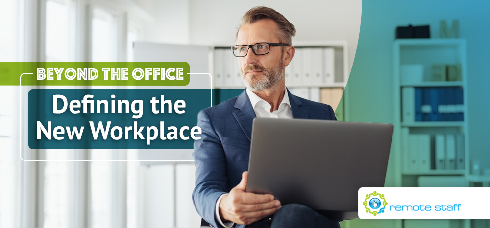 Beyond The Office- Defining The New Workplace