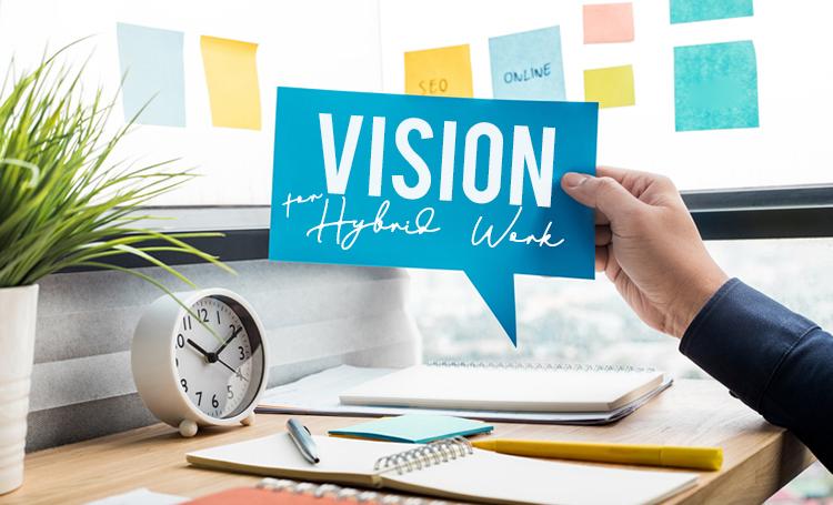 Detailed-Vision-for-Hybrid-Work