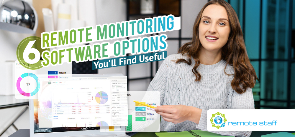 Six Remote Monitoring Software Options You'll Find Useful